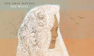 The Gray Havens Ponder Eternity With New Album