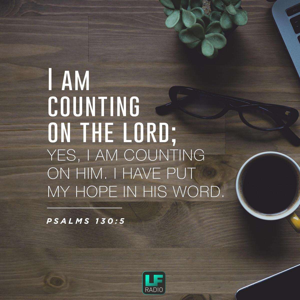 Psalm 130:5 - Verse of the Day