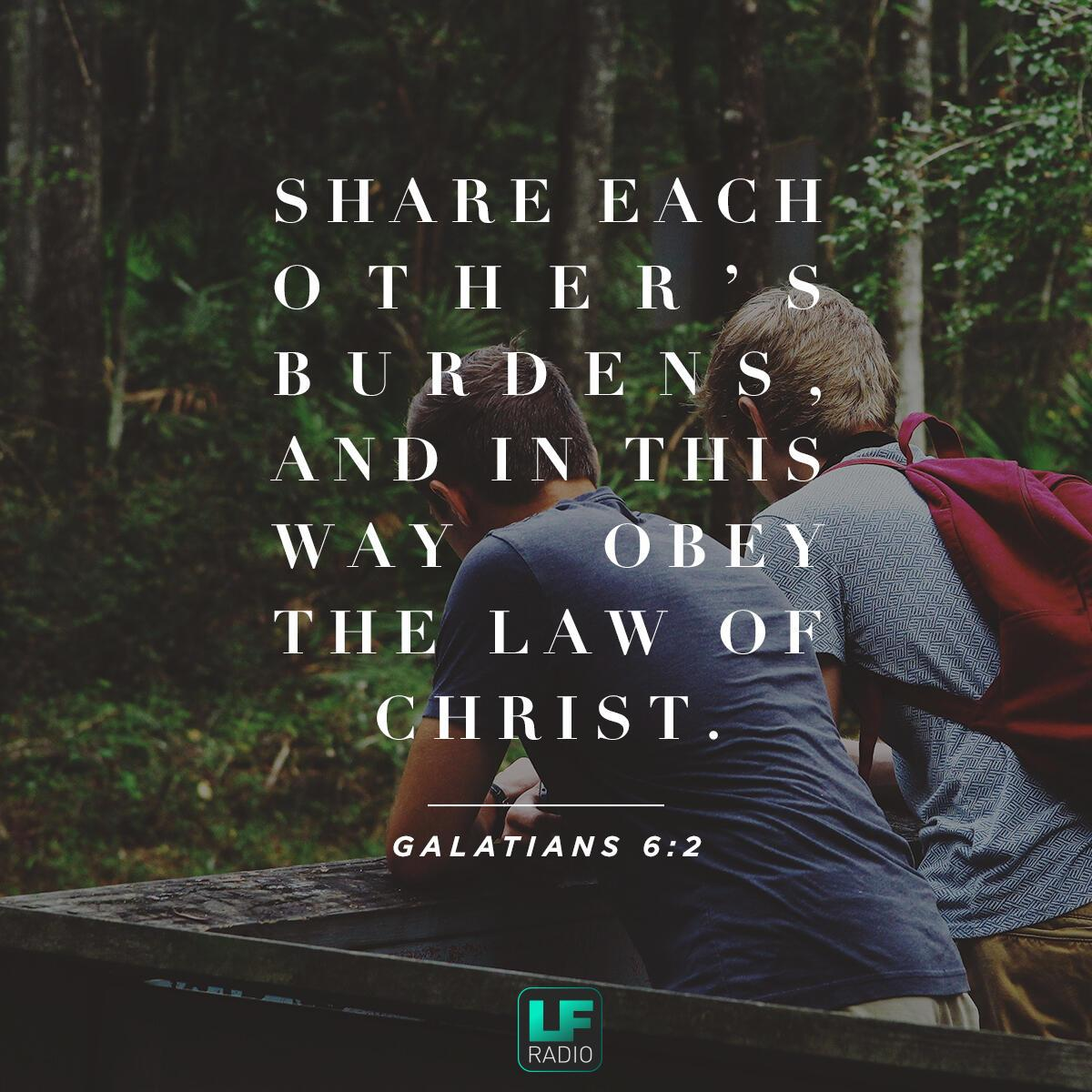 Galatians 6:2 - Verse of the Day