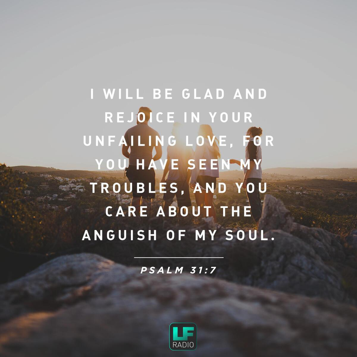 Psalm 31:7 - Verse of the Day