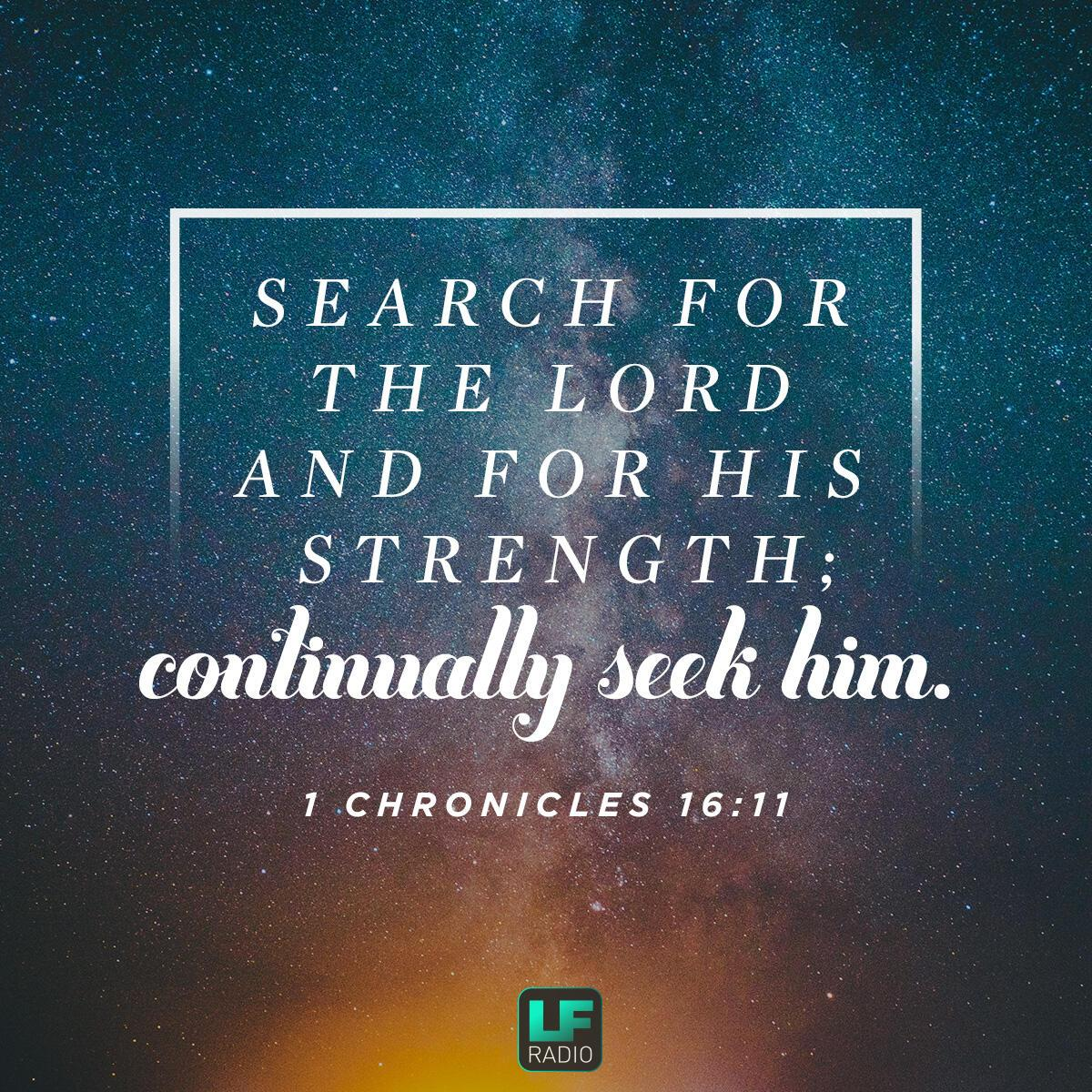 1 Chronicles 16:11 - Verse of the Day