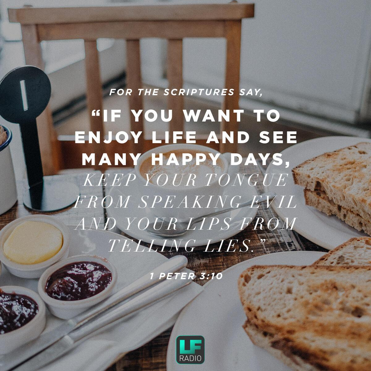 1 Peter 3:10 - Verse of the Day